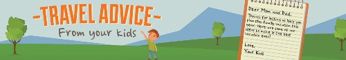 Infographic: Travel Advice from your kids