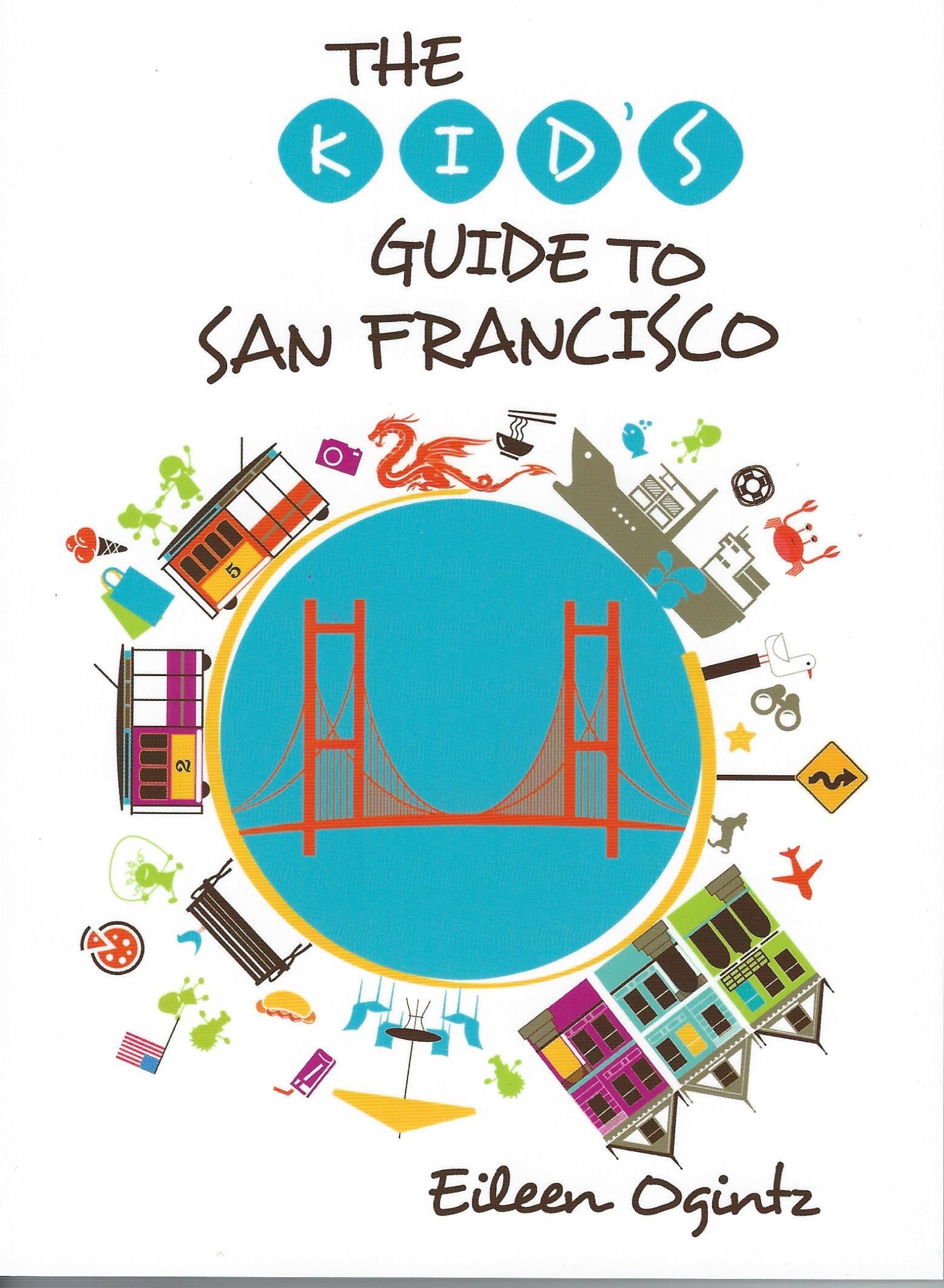 Kids Guide to San Francisco