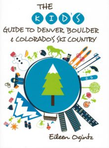 Kids guide to Denver and Ski Country