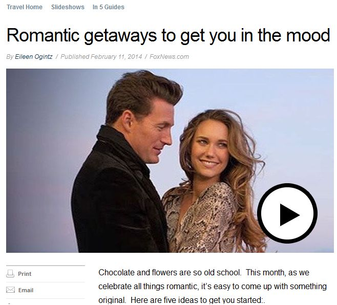 Eileen on Foxnews.com – romantic getaways for Valentines Day or anytime